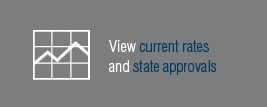 View current rates and state approvals